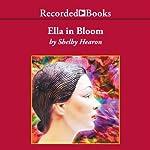 Ella in Bloom | Shelby Hearon