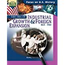 The Era of Industrial Growth and Foreign Expansion: 1865 - 1900 (Focus on U. S. History; Focus on U. S. History)