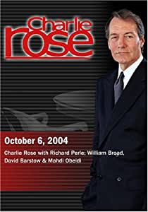 Charlie Rose with Richard Perle; William Broad, David Barstow & Mahdi Obeidi (October 6, 2004)