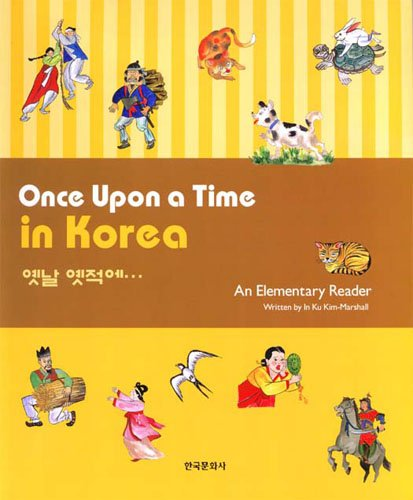 Once Upon a Time in Korea: An Elementary Reader (English...