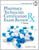 img - for By Lorraine C. Zentz: Pharmacy Technician Certification Exam Review (Delmar's Pharmacy Technician Certification Exam Review) Third (3rd) Edition book / textbook / text book