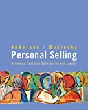 img - for Personal Selling: Achieving Customer Satisfaction And Loyalty by Rolph E. Anderson (2002-11-04) book / textbook / text book
