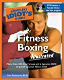 The Complete Idiots Guide to Fitness Boxing Illustrated