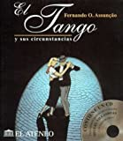 img - for El Tango y Sus Circunstancias: 1880-1920 (Serie Musica) (Spanish Edition) book / textbook / text book