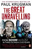 The Great Unravelling: From Boom to Bust in Three Scandalous Years(Paul Krugman)