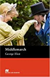 George Eliot Middlemarch: Upper Level (Macmillan Reader) (Macmillan Readers)