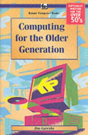 Computing for the Older Generation: BP601