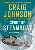 Spirit of Steamboat: A Walt Longmire Story (Walt Longmire Mysteries)