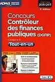 Concours Contrôleur des finances publiques (DGFIP) - Tout-en-un - Catégorie B - Concours 2016-2017...