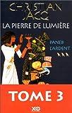 echange, troc Christian Jacq - La Pierre de lumière, tome 3 : Paneb l'ardent