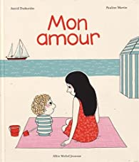 Mon amour par Pauline Martin