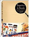 エクスポジション ドゥ ビュバー―ボールペンが当たり前じゃなかった時代、冷蔵庫が電気じゃなかった時代のインク吸い取り紙・ビュバー