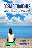 img - for Cosmic Thoughts: New Thought & Real Life book / textbook / text book