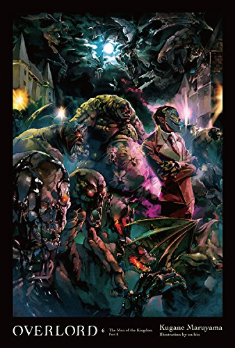 Overlord, Vol. 6 (light novel) The Men of the Kingdom Part II [Maruyama, Kugane] (Tapa Dura)