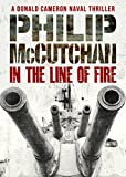 In the Line of Fire (A Donald Cameron Naval Thriller) (English Edition)