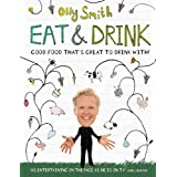 Eat and Drink: Good Food That's Great to Drink withby Olly Smith