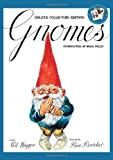 Gnomes Deluxe Collector's Edition (0810998467) by Huygen, Wil