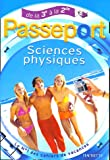 Passeport Sciences physiques : De la 3e  la 2e