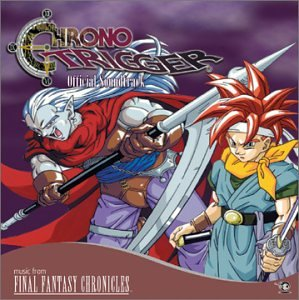 Chrono Trigger [Soundtrack, Import, from US]