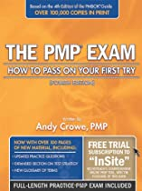 The PMP Exam: How to Pass on Your First Try, Fourth Edition