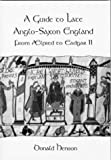 img - for A Guide to Late Anglo-Saxon England book / textbook / text book