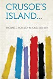 img - for Crusoe's Island... book / textbook / text book