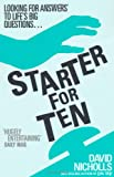 Cover of Starter for Ten by David Nicholls 0340734876