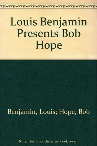 louis-benjamin-presents-bob-hope