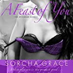 A Feast of You | Sorcha Grace