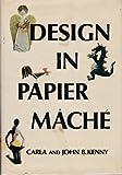 Design in papier mache,