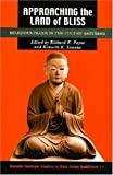 Approaching the Land of Bliss: Religious Praxis in the Cult of Amitabha (Studies in East Asian Buddhism, 17)