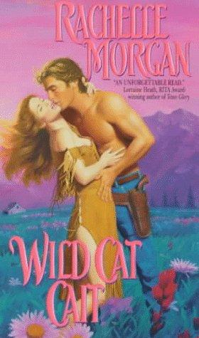 Wild Cat Cait, RACHELLE MORGAN