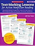 Text-Marking Lessons for Active Nonfiction Reading (Grades 4-8): Reproducible Nonfiction Passages With Lessons That Guide Students to Read ... Text Structures, and Activate Comprehension (0545288193) by Stamper, Judith Bauer