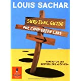 "Survival Guide f�r Camp Green Lake (Gulliver)von ""Louis Sachar"""
