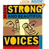 Many Strong and Beautiful Voices: A Celebration of Life, from People of Color