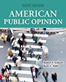 American Public Opinion (9th Edition)