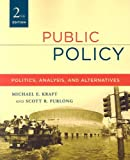 Public policy : politics, analysis, and alternatives