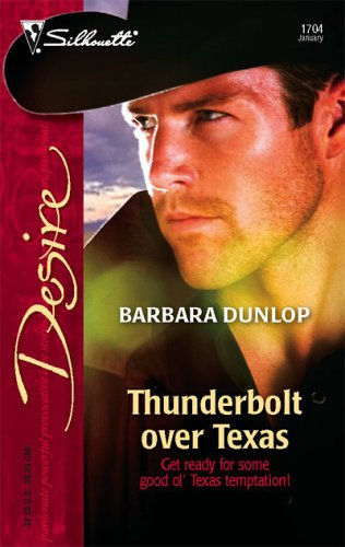 Image for Thunderbolt Over Texas (Silhouette Desire)