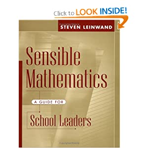 Sensible mathematics a guide for school leaders steven - Leinwand amazon ...