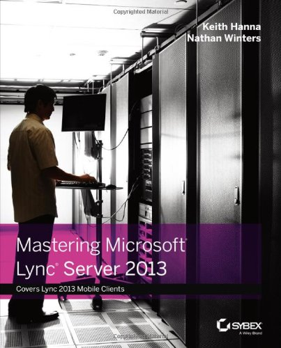 Mastering Microsoft Lync Server 2013 portable digital version ebook free download