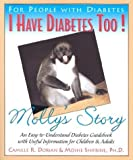 img - for I Have Diabetes Too!: Molly's Story by Dorian, Camille, Shifrine, Moshe (2003) Paperback book / textbook / text book
