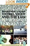 Football Society & The Law