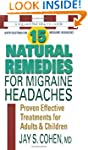 15 Natural Remedies for Migraine Head...