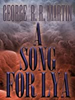 A Song for Lya (English Edition)