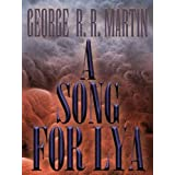A Song for Lya ~ George R. R. Martin