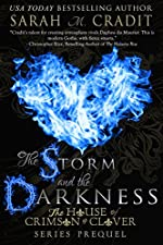 The Storm and the Darkness: The House of Crimson and Clover Series Prequel