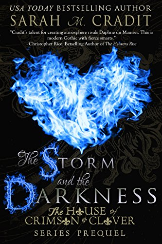 Book: The Storm and the Darkness (The House of Crimson and Clover) by Sarah M. Cradit