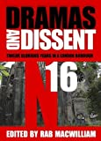 img - for Dramas and Dissent: Twelve Glorious Years in a London Borough book / textbook / text book