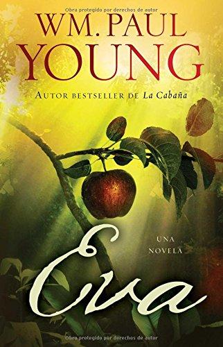 Eva (Eve Spanish Edition): Una Novela (Atria Espanol)