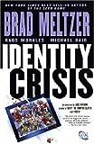 Identity Crisis Brad Meltzer